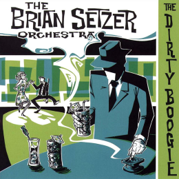 <em>The Dirty Boogie</em> – The Brian Setzer Orchestra (1998)