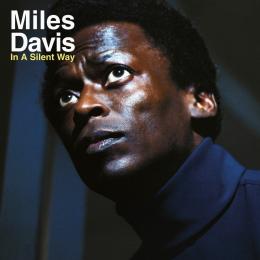 <em>In a Silent Way</em> – Miles Davis(1969)